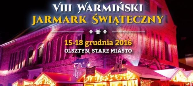 VIII Warmiński Jarmark Świąteczny w Olsztynie