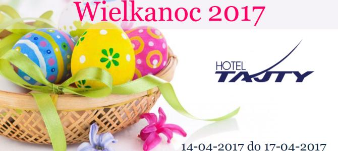 Niezwykła Wielkanoc w Hotelu Tajty