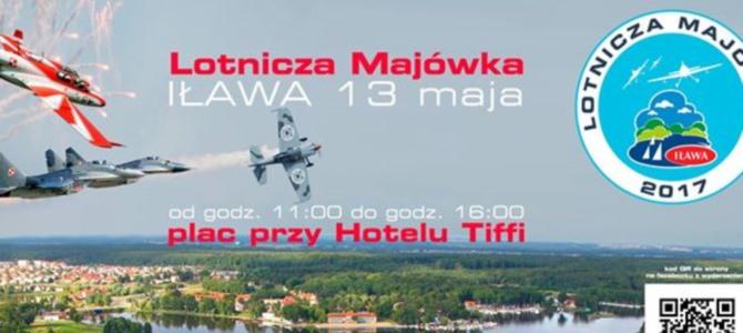 Lotnicza Majówka Iława 2017